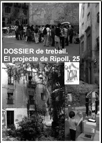 portada dossier de treball El projecte Ripoll 25 - Ca la Dona