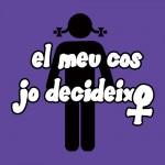 3/9 reu. Campanya pel Dret a l'Avortament Lliure i Gratuït: Vols promoure una moció al teu Ajuntament? en defensa del dret a decidir