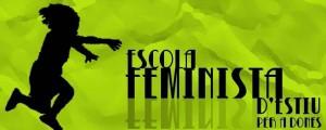 Crida per participar a la EFE 2013! (Escola feminista d'estiu, Xarxa Feminista de Catalunya)