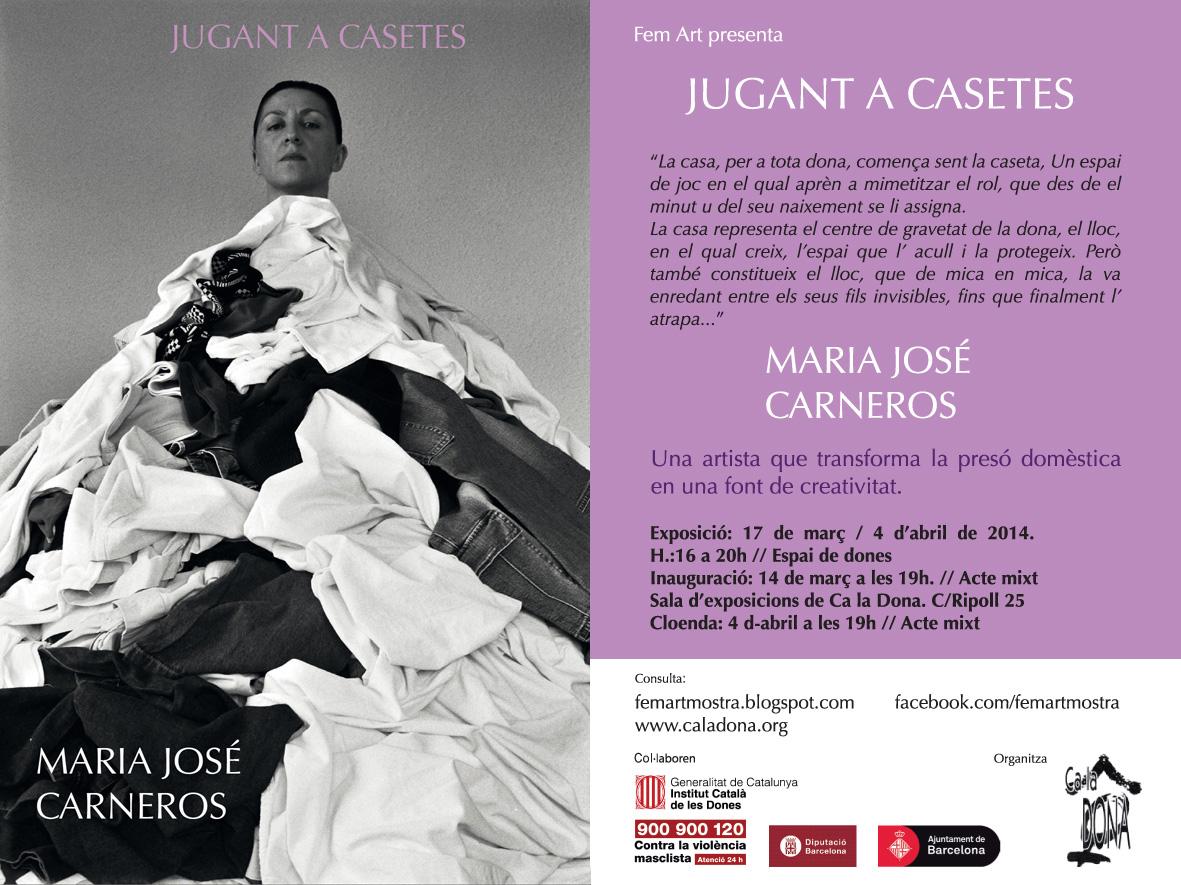 Inauguració | JUGANT A CASETES Mª José Carneros | dv 14 : 19h :: FemArt2014