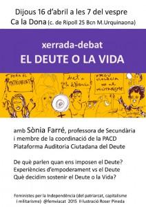 16/04:: El Deute o la Vida. Xerrada-debat amb Sònia Farré