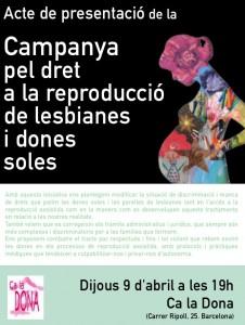 09/04:: Presentació de la Campanya per al dret a la reproducció de dones soles i lesbianes