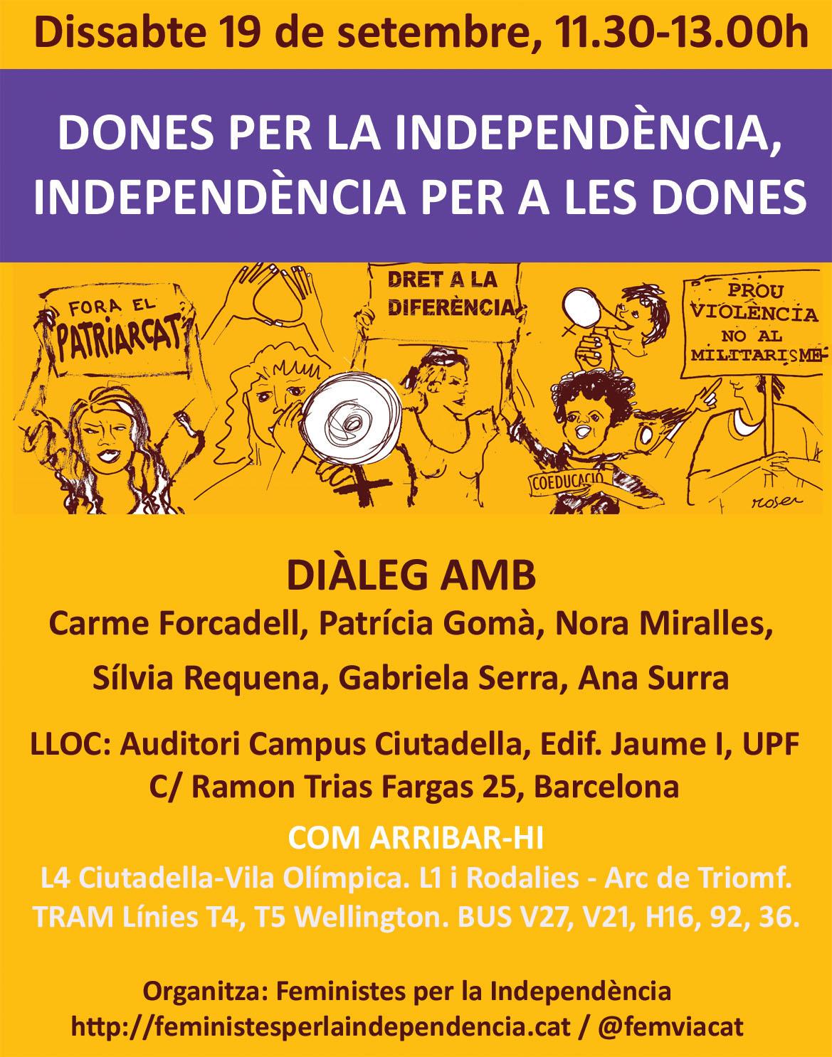 19/09:: Dones per la Independència, Independència per a les Dones, 11:30h a Auditori Campus Ciutadella, UPF