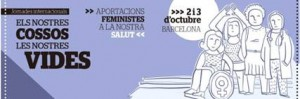 """CAPS i Entrepobles, les jornades internacionals """"ELS NOSTRES COSSOS, LES NOSTRES VIDES. Aportacions feministes a la nostra salut"""""""