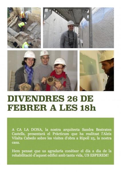 26|02 :: Conèixeu el dia a dia de la rehabilitació de l'edifici de Ca la Dona, US ESPEREM!