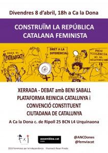 Reinicia Catalunya - divendres 8/04 Construïm la República catalana feminista