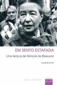 22/04:: Em sento estafada. Una lectura de Simone de Beauvoir d'Araceli Bruch