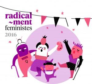 [Fins el 13 de maig]  Inscripcions tenderols Jornades Radical-ment Feministes