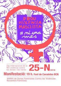 Manifest 25N PROU VIOLÈNCIES MASCLISTES. NI UNA MÉS!