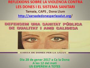 28/01:: Xerrada reflexions sobre la violència contra les dones i el sistema sanitari