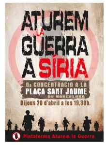 20/04:: Aturem la Guerra a Síria!